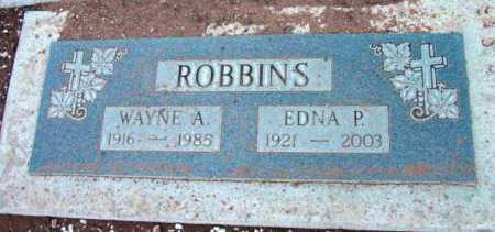 ROBBINS, EDNA P. - Yavapai County, Arizona | EDNA P. ROBBINS - Arizona Gravestone Photos