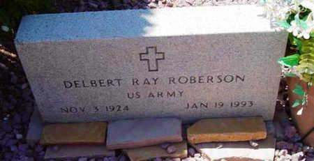 ROBERSON, DELBERT RAY - Yavapai County, Arizona | DELBERT RAY ROBERSON - Arizona Gravestone Photos