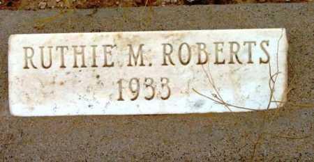 ROBERTS, RUTHIE M. - Yavapai County, Arizona | RUTHIE M. ROBERTS - Arizona Gravestone Photos
