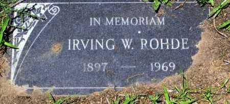 ROHDE, IRVING W . - Yavapai County, Arizona | IRVING W . ROHDE - Arizona Gravestone Photos