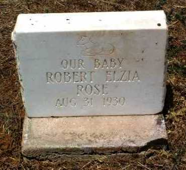 ROSE, ROBERT ELZIA - Yavapai County, Arizona   ROBERT ELZIA ROSE - Arizona Gravestone Photos
