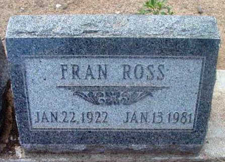 ROSS, FRAN - Yavapai County, Arizona | FRAN ROSS - Arizona Gravestone Photos