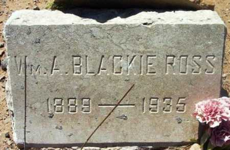 ROSS, WILLIAM A. (BLACKIE) - Yavapai County, Arizona   WILLIAM A. (BLACKIE) ROSS - Arizona Gravestone Photos