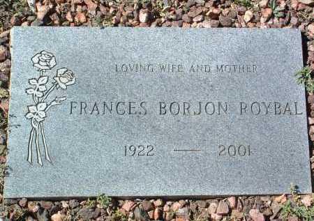BORJON ROYBAL, F. - Yavapai County, Arizona | F. BORJON ROYBAL - Arizona Gravestone Photos