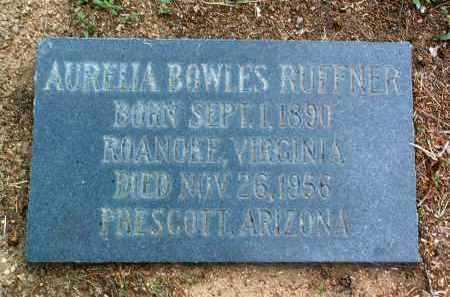 BOWLES RUFFNER, A. - Yavapai County, Arizona | A. BOWLES RUFFNER - Arizona Gravestone Photos