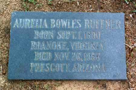 RUFFNER, AURELIA - Yavapai County, Arizona | AURELIA RUFFNER - Arizona Gravestone Photos