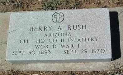 RUSH, BERRY  A. - Yavapai County, Arizona | BERRY  A. RUSH - Arizona Gravestone Photos