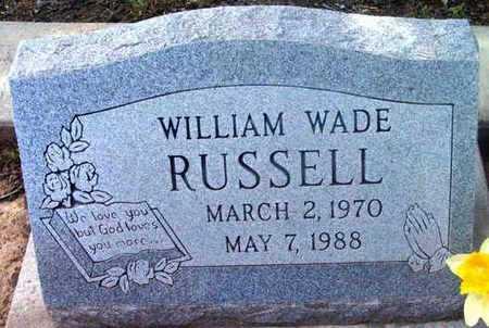 RUSSELL, WILLIAM WADE - Yavapai County, Arizona | WILLIAM WADE RUSSELL - Arizona Gravestone Photos