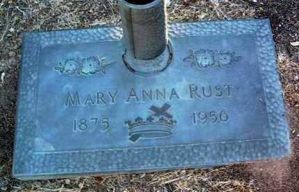 RUST, MARY ANNA - Yavapai County, Arizona | MARY ANNA RUST - Arizona Gravestone Photos