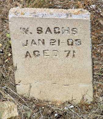 SACHS, WILLIAM (DUTCH BILL) - Yavapai County, Arizona | WILLIAM (DUTCH BILL) SACHS - Arizona Gravestone Photos