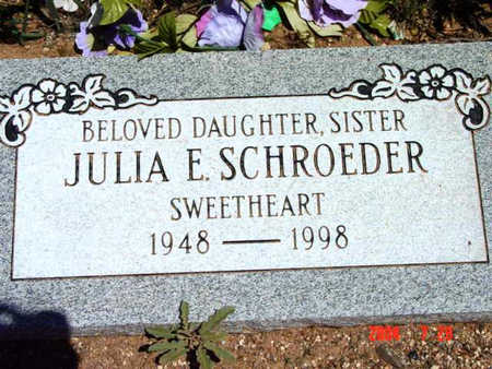 SCHROEDER, JULIA E. - Yavapai County, Arizona | JULIA E. SCHROEDER - Arizona Gravestone Photos