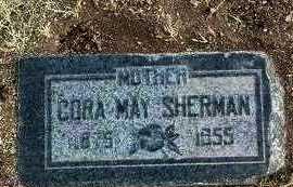 SHERMAN, CORA MAY - Yavapai County, Arizona | CORA MAY SHERMAN - Arizona Gravestone Photos