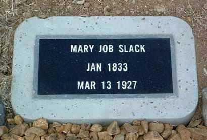 JOB SLACK, MARY - Yavapai County, Arizona | MARY JOB SLACK - Arizona Gravestone Photos