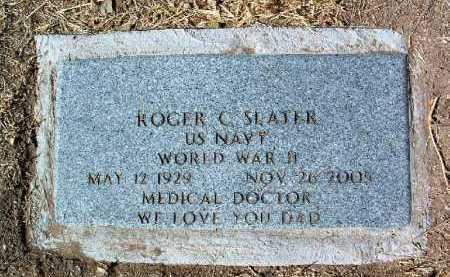 SLATER, ROGER C. - Yavapai County, Arizona   ROGER C. SLATER - Arizona Gravestone Photos