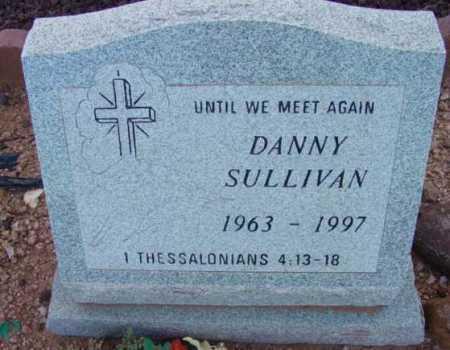 SULLIVAN, DANNY (DANIEL G.) - Yavapai County, Arizona   DANNY (DANIEL G.) SULLIVAN - Arizona Gravestone Photos