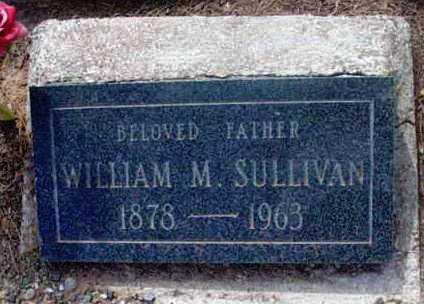 SULLIVAN, WILLIAM M. - Yavapai County, Arizona | WILLIAM M. SULLIVAN - Arizona Gravestone Photos