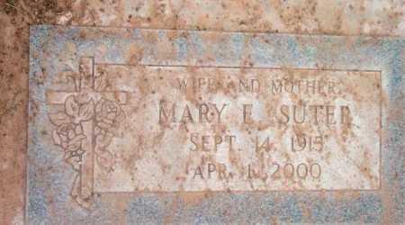SUTER, MARY E. - Yavapai County, Arizona | MARY E. SUTER - Arizona Gravestone Photos