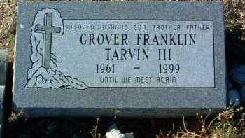 TARVIN, GROVER FRANKLIN, III - Yavapai County, Arizona | GROVER FRANKLIN, III TARVIN - Arizona Gravestone Photos