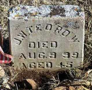 TEDROW, JOHN WILSON - Yavapai County, Arizona   JOHN WILSON TEDROW - Arizona Gravestone Photos