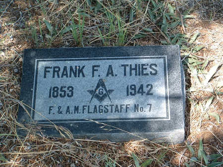 THIES, FREDERICK A. (FRANK) - Yavapai County, Arizona | FREDERICK A. (FRANK) THIES - Arizona Gravestone Photos