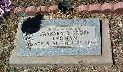 KROPF, BARBARA B. - Yavapai County, Arizona | BARBARA B. KROPF - Arizona Gravestone Photos