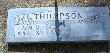 THOMPSON, ALVA MONROE - Yavapai County, Arizona | ALVA MONROE THOMPSON - Arizona Gravestone Photos