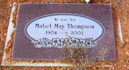 THOMPSON, MABEL MAY - Yavapai County, Arizona   MABEL MAY THOMPSON - Arizona Gravestone Photos