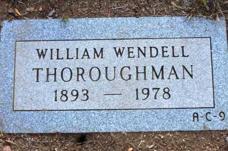 THOROUGHMAN, WILLIAM WENDELL - Yavapai County, Arizona   WILLIAM WENDELL THOROUGHMAN - Arizona Gravestone Photos