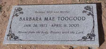 TOOGOOD, BARBARA MAE - Yavapai County, Arizona | BARBARA MAE TOOGOOD - Arizona Gravestone Photos
