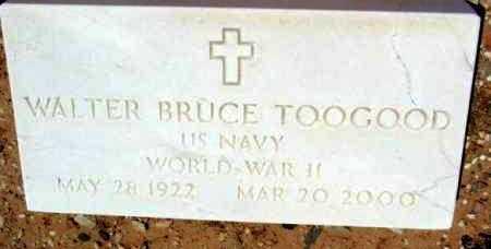 TOOGOOD, WALTER BRUCE - Yavapai County, Arizona   WALTER BRUCE TOOGOOD - Arizona Gravestone Photos