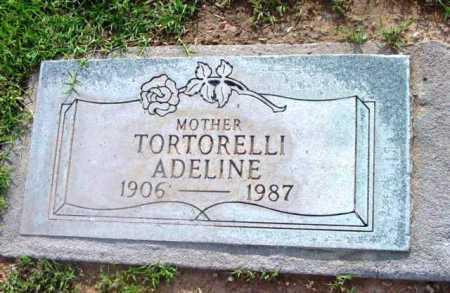 TORTORELLI, ADELINE - Yavapai County, Arizona   ADELINE TORTORELLI - Arizona Gravestone Photos