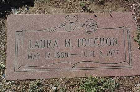 TOUCHON, LAURA MARY / MARIE - Yavapai County, Arizona   LAURA MARY / MARIE TOUCHON - Arizona Gravestone Photos