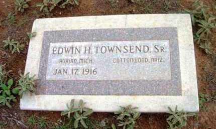 TOWNSEND, EDWIN H., SR. - Yavapai County, Arizona   EDWIN H., SR. TOWNSEND - Arizona Gravestone Photos