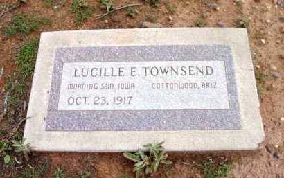 TOWNSEND, LUCILLE E. - Yavapai County, Arizona | LUCILLE E. TOWNSEND - Arizona Gravestone Photos