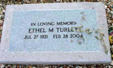 TURLEY, ETHEL M. - Yavapai County, Arizona   ETHEL M. TURLEY - Arizona Gravestone Photos