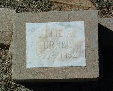 TURNER, LILLIE A. - Yavapai County, Arizona | LILLIE A. TURNER - Arizona Gravestone Photos
