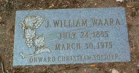WAARA, J. WILLIAM - Yavapai County, Arizona | J. WILLIAM WAARA - Arizona Gravestone Photos