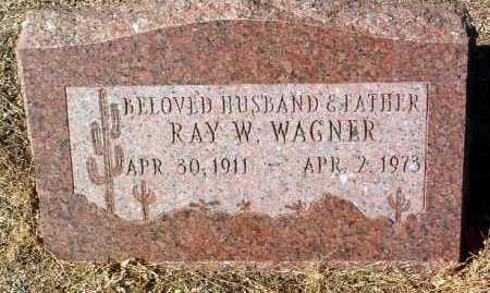 WAGNER, RAYMOND W. - Yavapai County, Arizona | RAYMOND W. WAGNER - Arizona Gravestone Photos