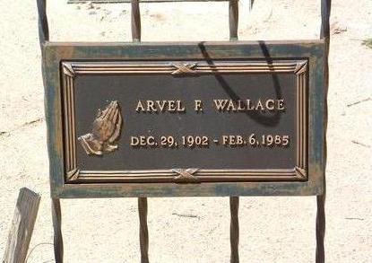 WALLACE, ARVEL FRANKLIN - Yavapai County, Arizona | ARVEL FRANKLIN WALLACE - Arizona Gravestone Photos