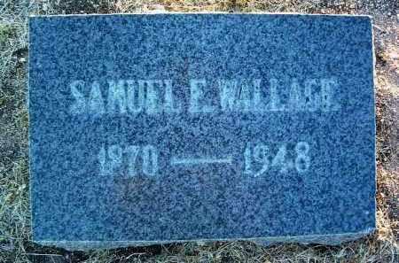 WALLACE, SAMUEL E. - Yavapai County, Arizona   SAMUEL E. WALLACE - Arizona Gravestone Photos