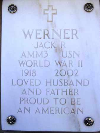 WERNER, JACK ROBERT - Yavapai County, Arizona | JACK ROBERT WERNER - Arizona Gravestone Photos