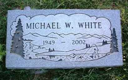WHITE, MICHAEL WILLIAM - Yavapai County, Arizona | MICHAEL WILLIAM WHITE - Arizona Gravestone Photos