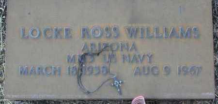 WILLIAMS, LOCKE ROSS - Yavapai County, Arizona | LOCKE ROSS WILLIAMS - Arizona Gravestone Photos