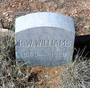 WILLIAMS, R. W. - Yavapai County, Arizona   R. W. WILLIAMS - Arizona Gravestone Photos
