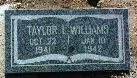 WILLIAMS, TAYLOR LEROY - Yavapai County, Arizona   TAYLOR LEROY WILLIAMS - Arizona Gravestone Photos