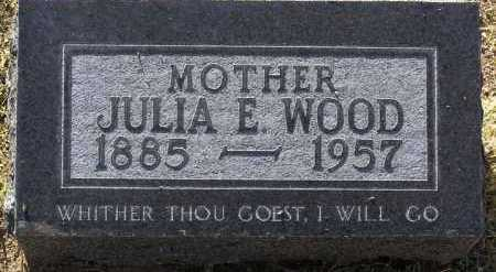 WOOD, JULIA E. - Yavapai County, Arizona | JULIA E. WOOD - Arizona Gravestone Photos