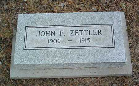 ZETTLER, JOHN FREDERICK - Yavapai County, Arizona | JOHN FREDERICK ZETTLER - Arizona Gravestone Photos