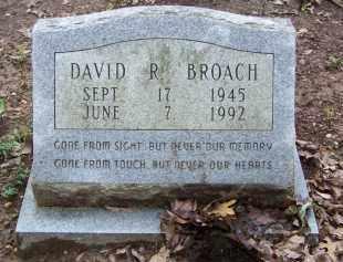 BROACH, DAVID R - Cleveland County, Arkansas | DAVID R BROACH - Arkansas Gravestone Photos