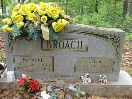 BROACH, RAYMOND - Cleveland County, Arkansas | RAYMOND BROACH - Arkansas Gravestone Photos