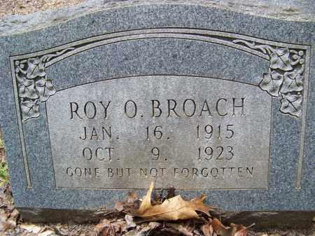 BROACH, ROY O. - Cleveland County, Arkansas | ROY O. BROACH - Arkansas Gravestone Photos